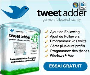 tweet adder twitt tricher augmenter nombre follower programme