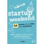 Startup Weekend: le livre «54 heures pour créer son entreprise»
