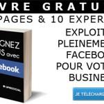 Comment gagner plus grâce à Facebook ?