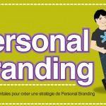 9 étapes simples pour créer une stratégie de Personal Branding