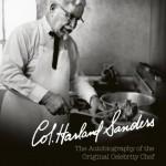 [e-book] Recevez l'autobiographie du créateur de KFC, le colonel Sanders