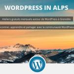 Nouveau Rendez-Vous Web à Grenoble: WordPress In Alps