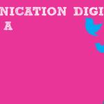 La Communication Digitale en livre … et en extrait gratuit !