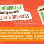 [Infographie] L'Incontournable et Indispensable Checklist WordPress: La Checklist du Pré-Développement