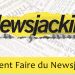 [Infographie] Le Newsjacking, nouveau levier marketing ?