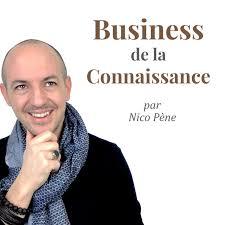 podcast francophone nico pene business connaissance