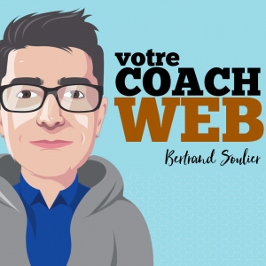 podcast francophone coach web bertrand soulier