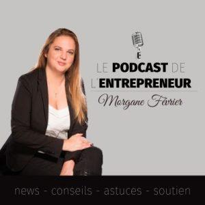 podcast francophone entrepreneur morgane février