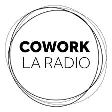 cowork radio webaradio entreprise entrepreneur